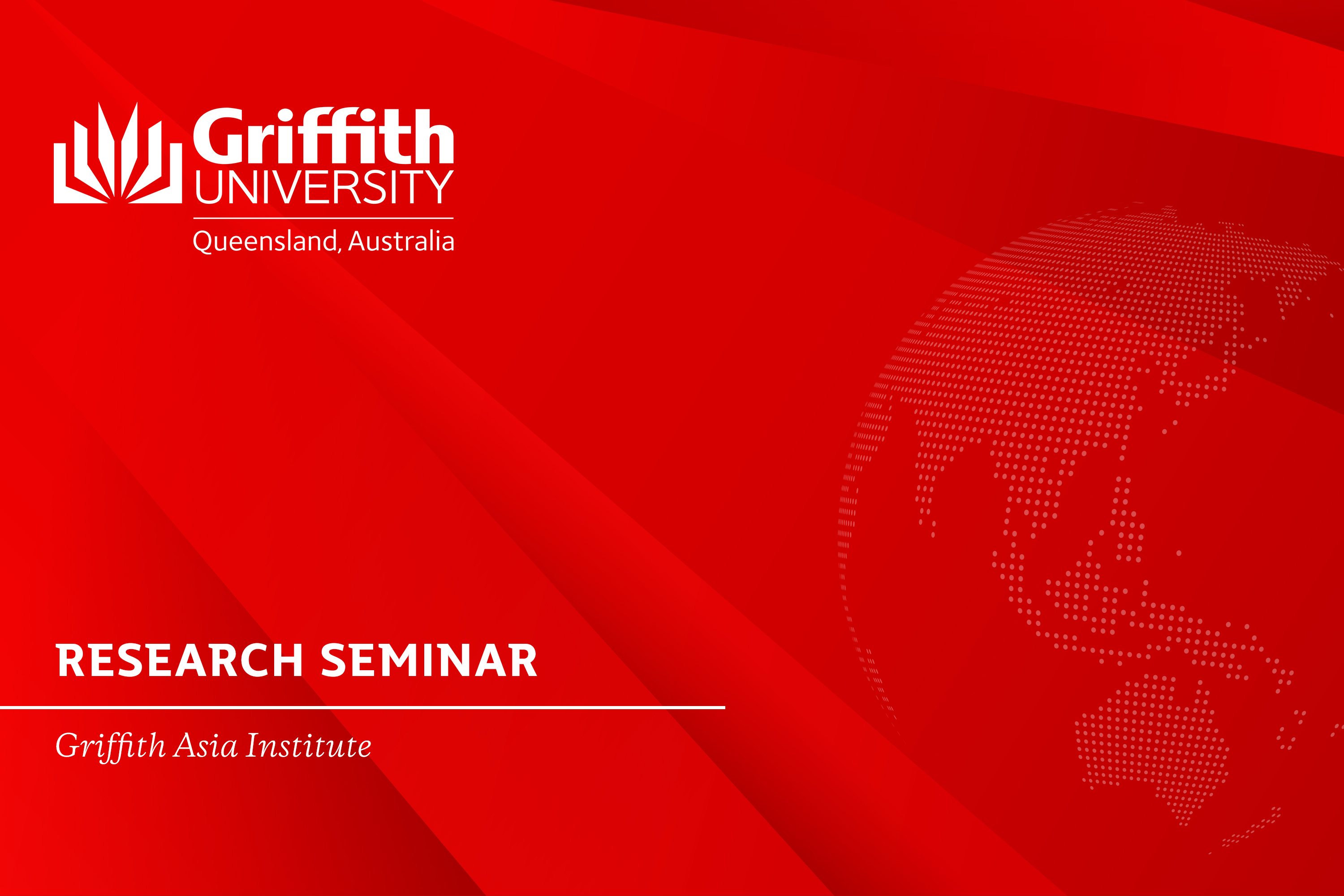 Griffith Asia Institute Research Seminar | A Critical Political Analysis of the UN's 2030 Sustainable Development Goals Agenda