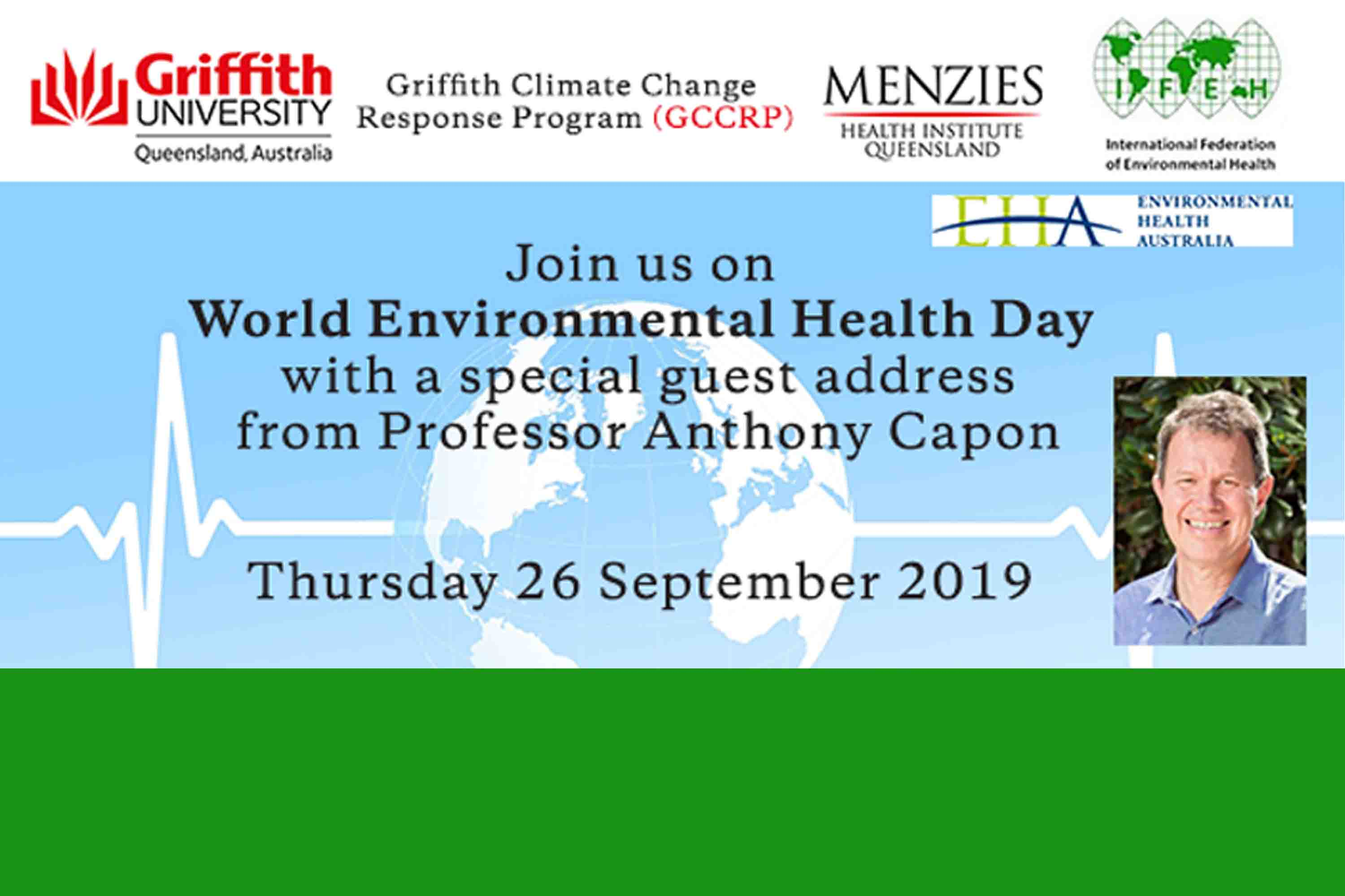 World Environmental Health Day - special address from guest, Prof Anthony Capon - Planetary Heath: Safeguarding human health in the Anthropocene epoch